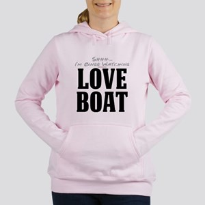 Shhh... I'm Binge Watching Love Boat Women's Hoode