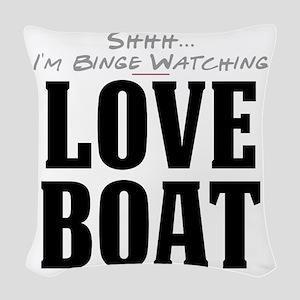 Shhh... I'm Binge Watching Love Boat Woven Throw P