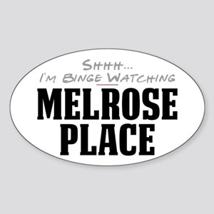 Shhh... I'm Binge Watching Melrose Place Oval Stic