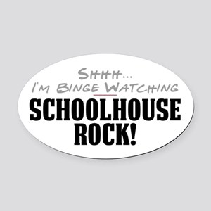 Shhh... I'm Binge Watching Schoolhouse Rock! Oval