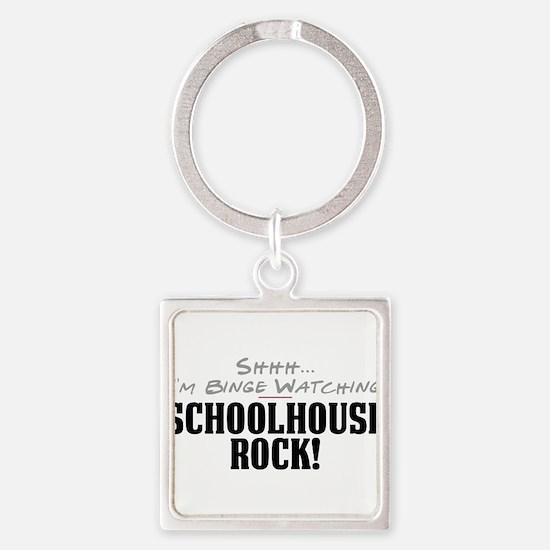 Shhh... I'm Binge Watching Schoolhouse Rock! Squar