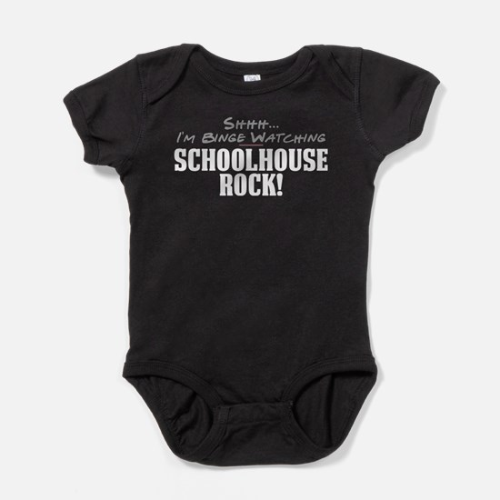 Shhh... I'm Binge Watching Schoolhouse Rock! Baby