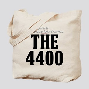 Shhh... I'm Binge Watching The 4400 Tote Bag