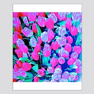 Tulips Everywhere Posters Small Poster