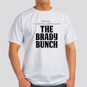 Shhh... I'm Binge Watching The Brady Bunch Light T