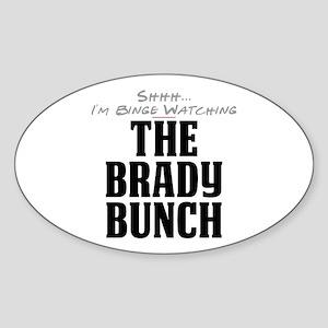 Shhh... I'm Binge Watching The Brady Bunch Oval St