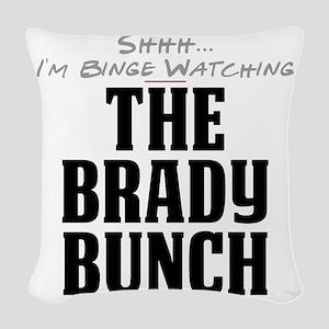 Shhh... I'm Binge Watching The Brady Bunch Woven T