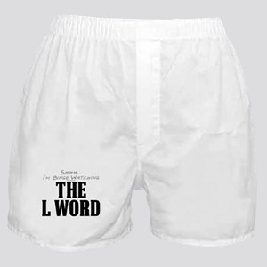 Shhh... I'm Binge Watching The L Word Boxer Shorts