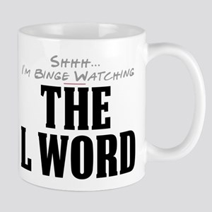 Shhh... I'm Binge Watching The L Word Mug