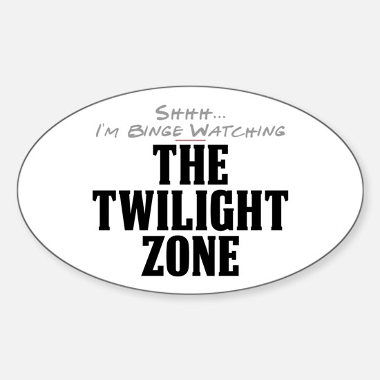 Shhh... I'm Binge Watching The Twilight Zone Oval