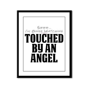 Shhh... I'm Binge Watching Touched by an Angel Fra
