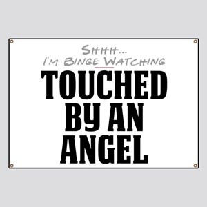 Shhh... I'm Binge Watching Touched by an Angel Ban