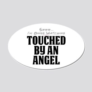 Shhh... I'm Binge Watching Touched by an Angel 22x