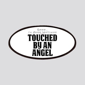 Shhh... I'm Binge Watching Touched by an Angel Pat
