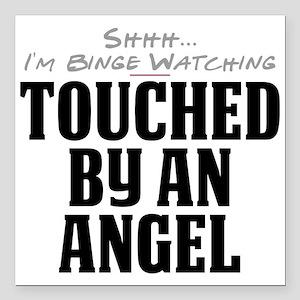 Shhh... I'm Binge Watching Touched by an Angel Squ