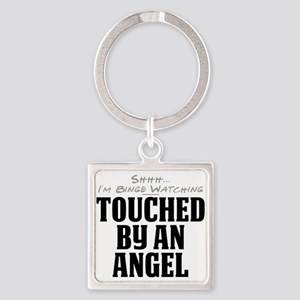 Shhh... I'm Binge Watching Touched by an Angel Squ