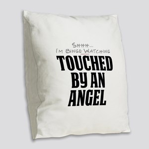 Shhh... I'm Binge Watching Touched by an Angel Bur