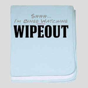 Shhh... I'm Binge Watching Wipeout Infant Blanket