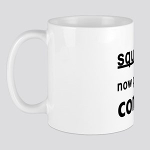 Concentrate on the squirrel Mug