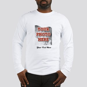 CUSTOM 8x10 Photo and Text Long Sleeve T-Shirt