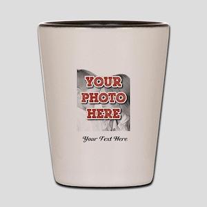 CUSTOM 8x10 Photo and Text Shot Glass
