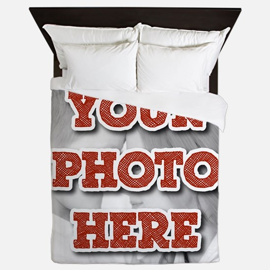 CUSTOM Your Photo Here Queen Duvet