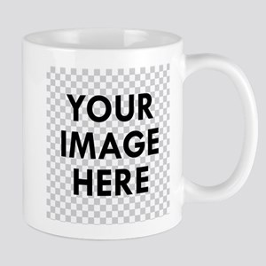 CUSTOM Your Image Mugs
