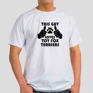 This Guy Loves Toy Fox Terriers T-Shirt