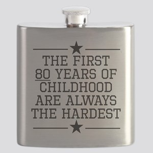 The First 80 Years Of Childhood Flask