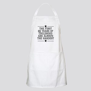 The First 65 Years Of Childhood Apron