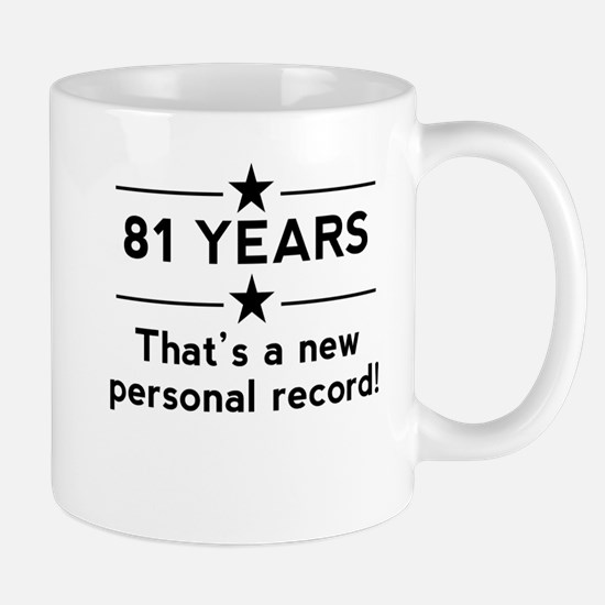 81 Years New Personal Record Mugs