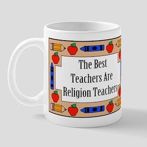The Best Teachers Are Religion Teachers Mug