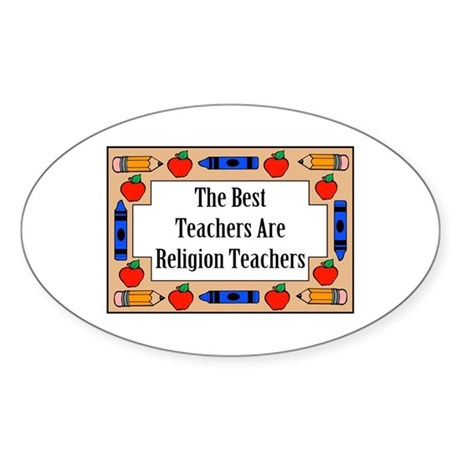 The Best Teachers Are Religion Teachers Sticker (O