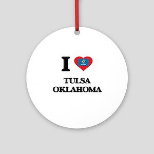 I love Tulsa Oklahoma Ornament (Round)