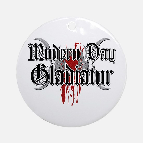 Modern day gladiator Ornament (Round)