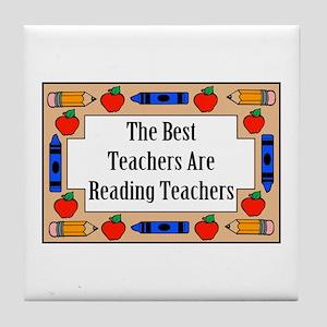 The Best Teachers Are Reading Teachers Tile Coaste