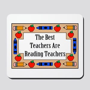 The Best Teachers Are Reading Teachers Mousepad