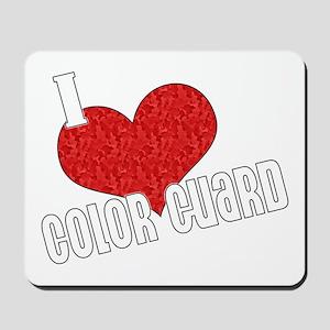 I Love Color Guard Mousepad