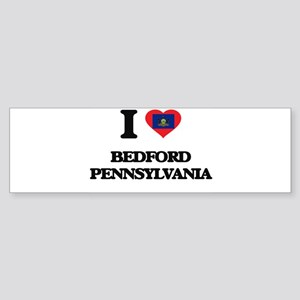 I love Bedford Pennsylvania Bumper Sticker