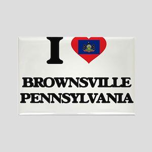 I love Brownsville Pennsylvania Magnets