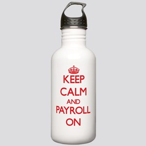 Keep Calm and Payroll Stainless Water Bottle 1.0L