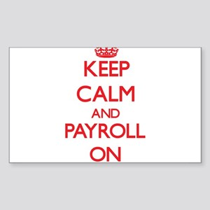 Keep Calm and Payroll ON Sticker