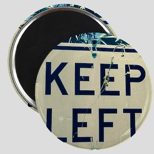 keep left Magnet
