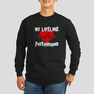 My Life Line Petanque Long Sleeve Dark T-Shirt