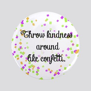 Confetti kindness Button