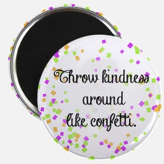Confetti kindness Magnets