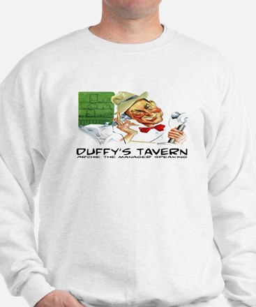 DUFFY'S TAVERN - OLD TIME RADIO Sweatshirt