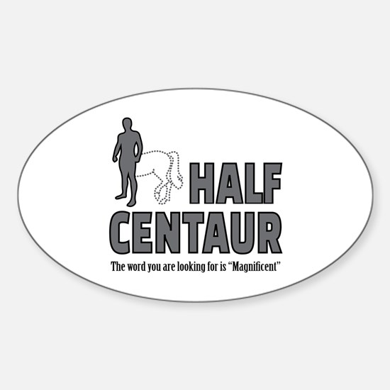 Half Centaur Sticker (Oval)