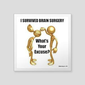 I Survived Brain Surgery Sticker