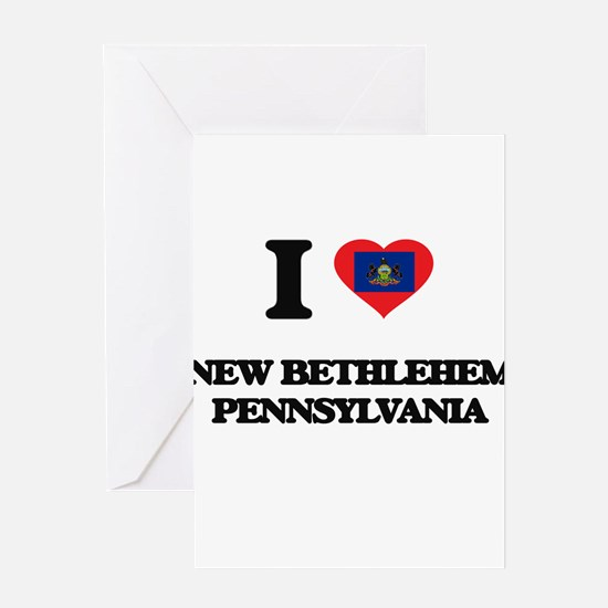 I love New Bethlehem Pennsylvania Greeting Cards